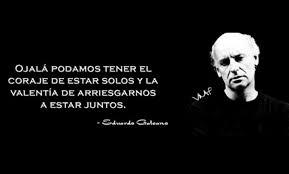 Lo Que La Muerte No Sabe Recordando A Eduardo Galeano Psico Vida